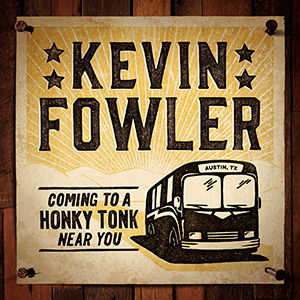 Fowler-Comin-to-a-Honky-Tonk300x300